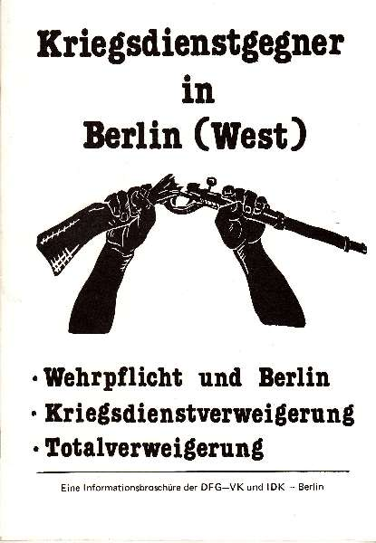 Titelbild: Kriegsdienstgegner in Berlin (West)