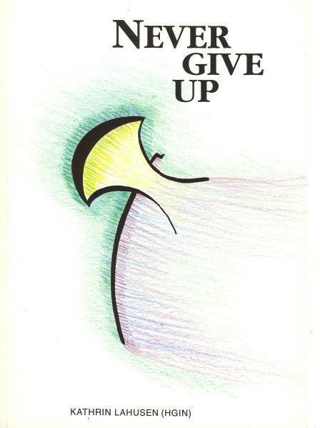 Titelbild: Never give up